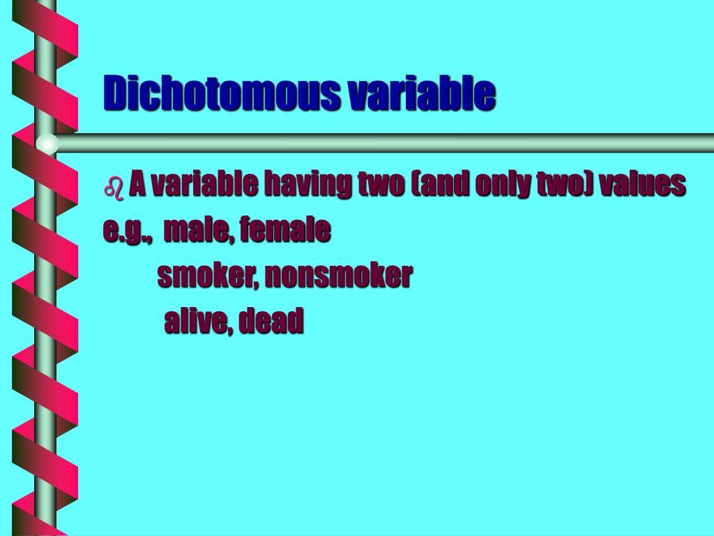 Dichotomous variable