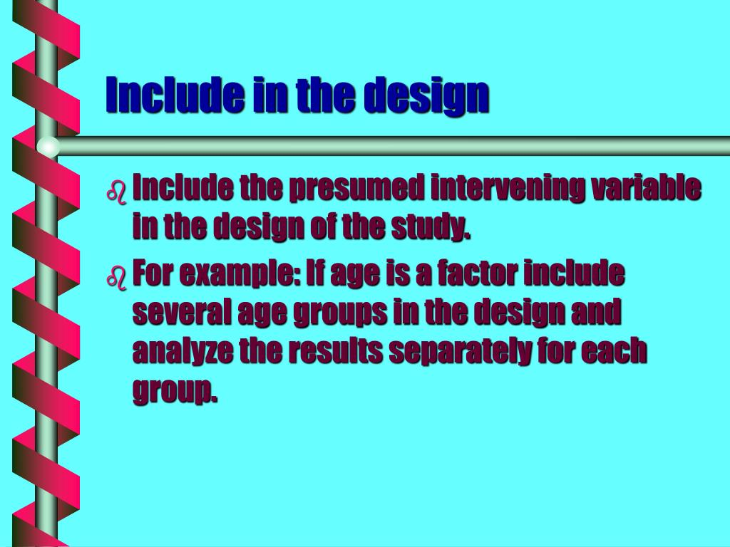 Include in the design