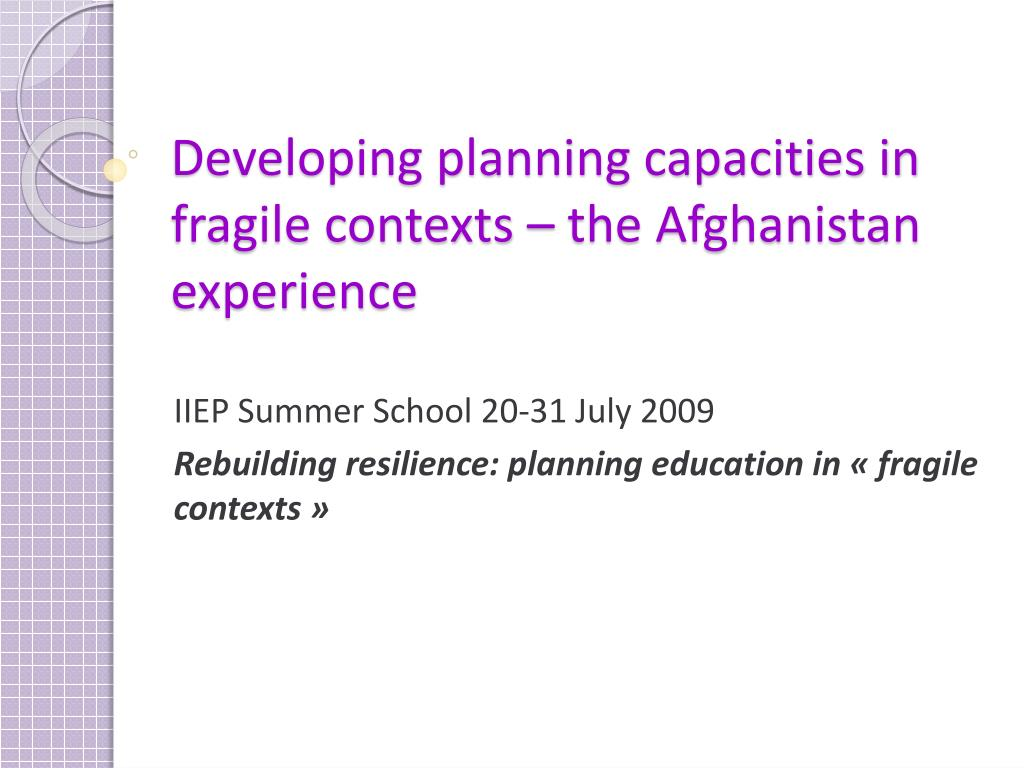 Developing planning capacities in fragile contexts – the Afghanistan experience