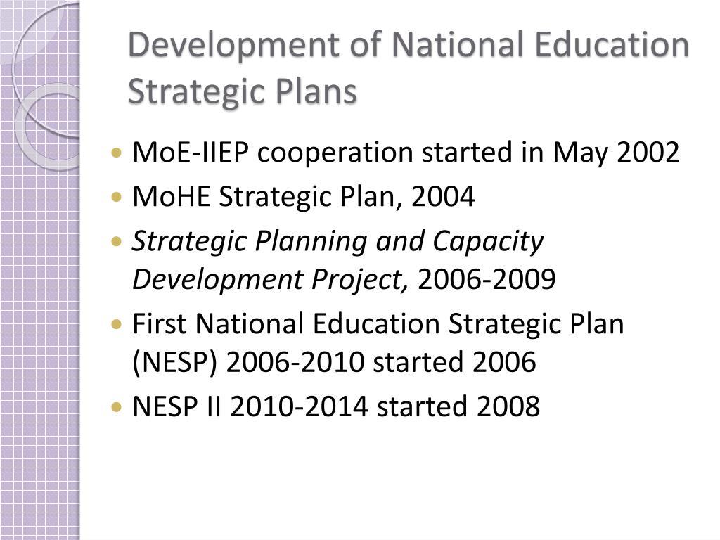 Development of National Education Strategic Plans