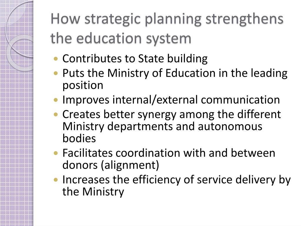 How strategic planning strengthens the education system