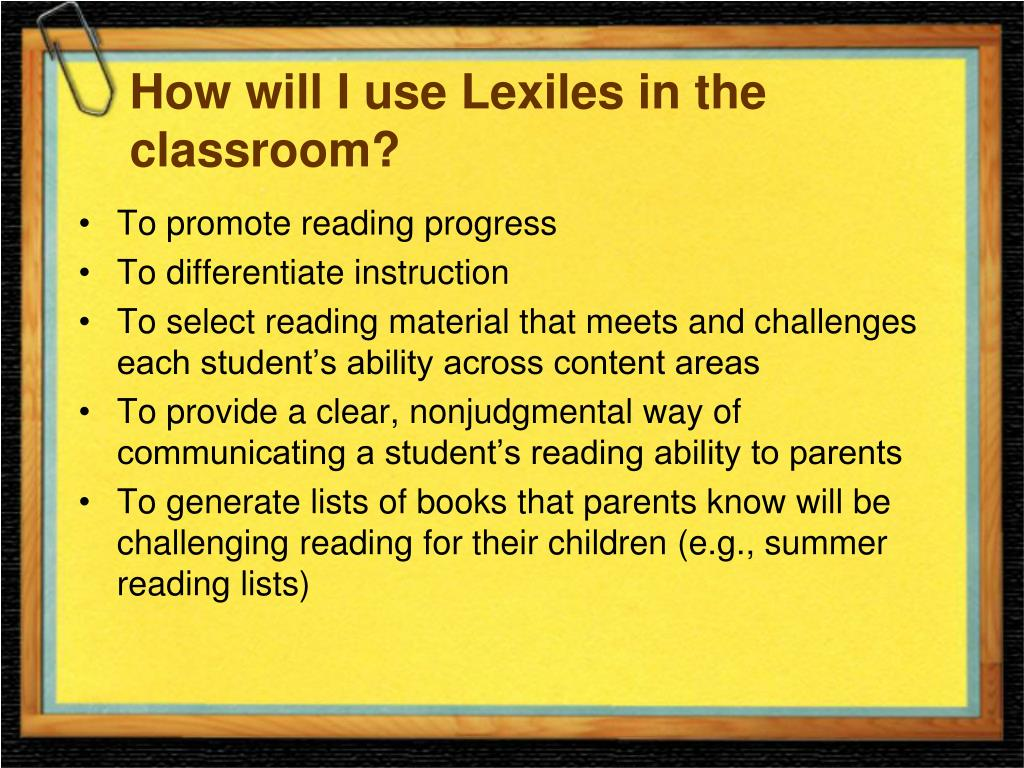 How will I use Lexiles in the classroom?