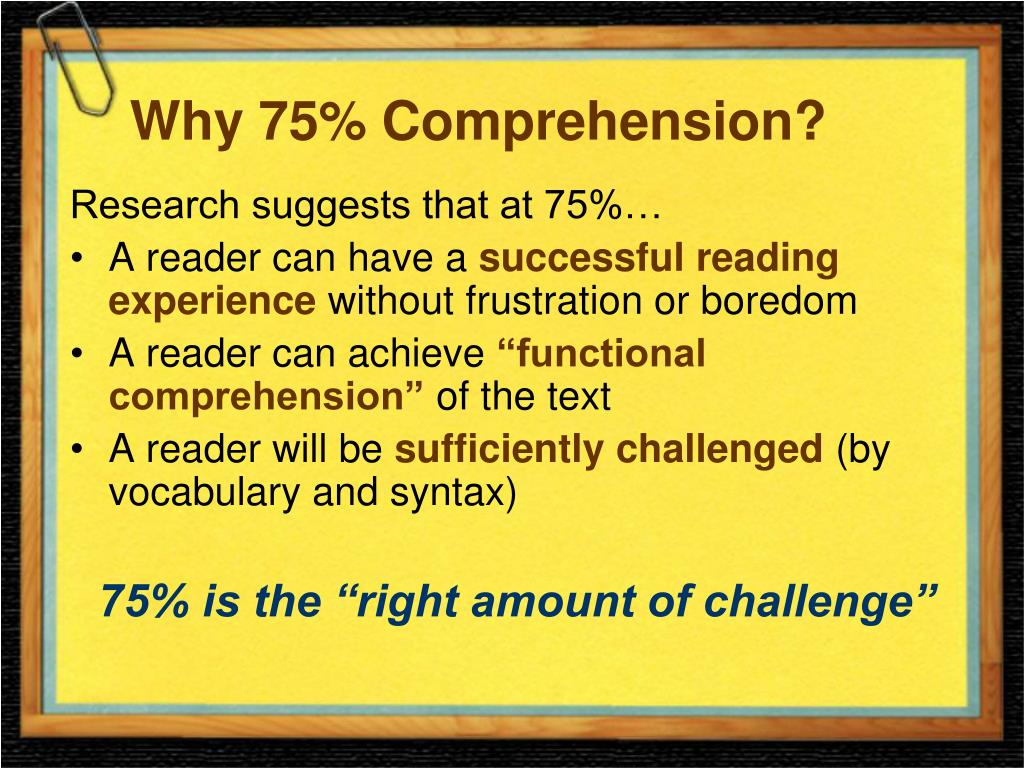 Why 75% Comprehension?