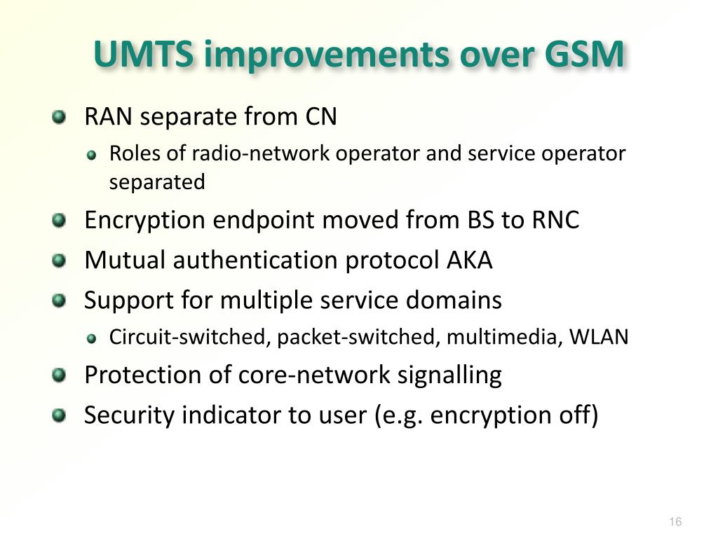 UMTS improvements over GSM