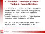 2 descriptors dimensions of culture the big 5 general questions