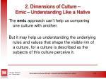 2 dimensions of culture emic understanding like a native