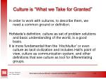 culture is what we take for granted