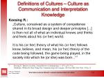 definitions of cultures culture as communication and interpretation knowledge