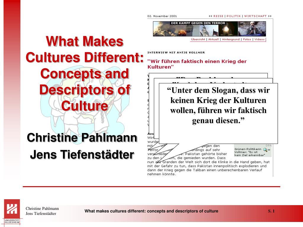 what makes cultures different concepts and descriptors of culture l.