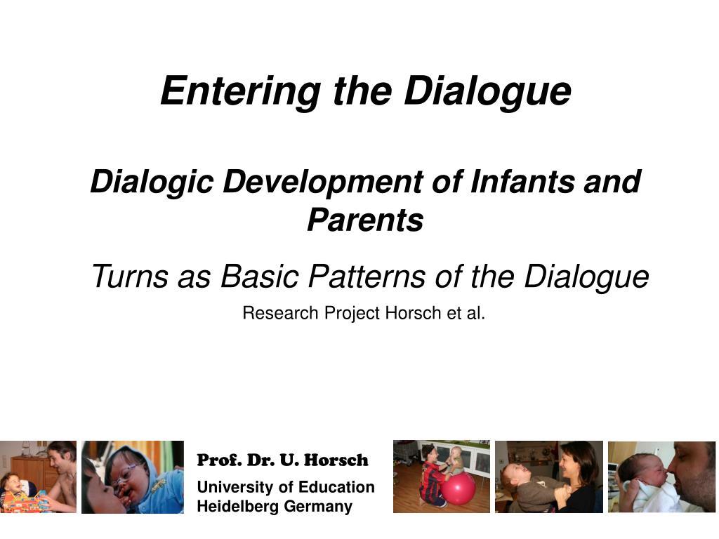 Entering the Dialogue