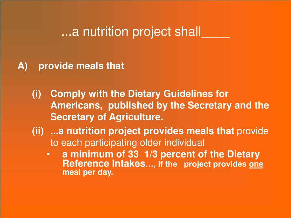 ...a nutrition project shall____