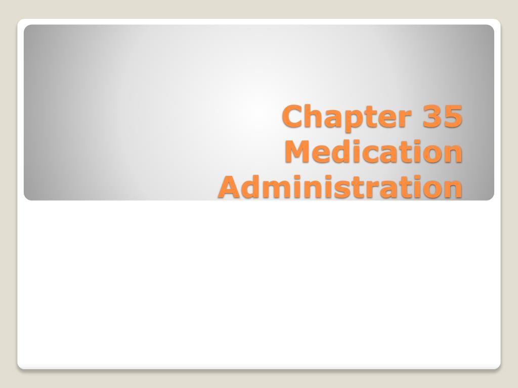 chapter 35 medication administration l.