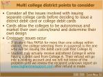 multi college district points to consider