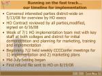 running on the fast track our timeline for implementation