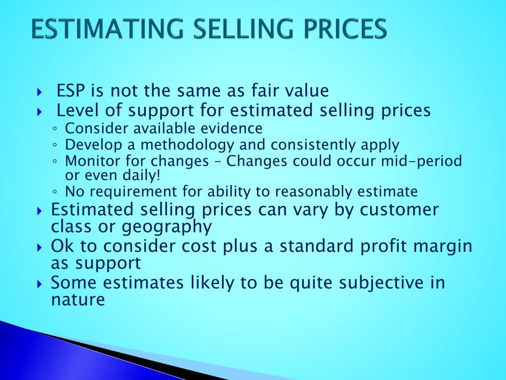 ESTIMATING SELLING PRICES