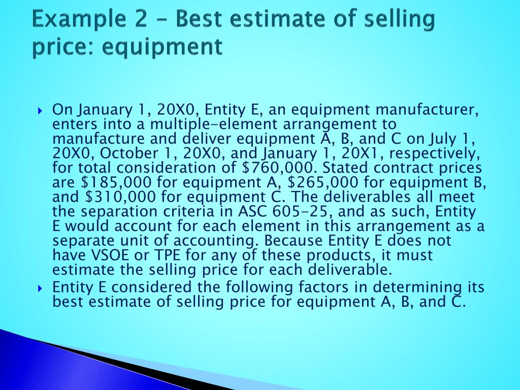 Example 2 – Best estimate of selling price: equipment