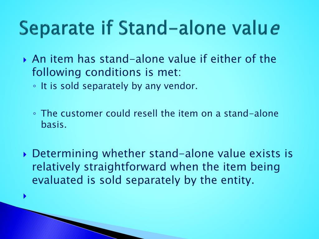 Separate if Stand-alone