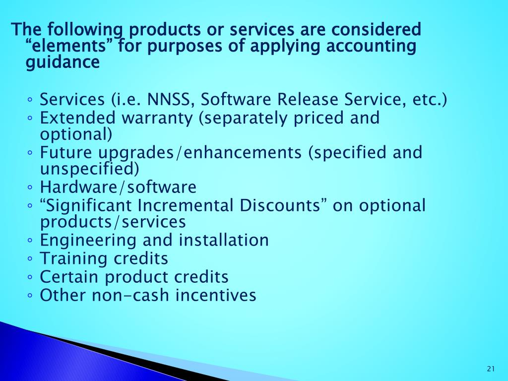"The following products or services are considered ""elements"" for purposes of applying"