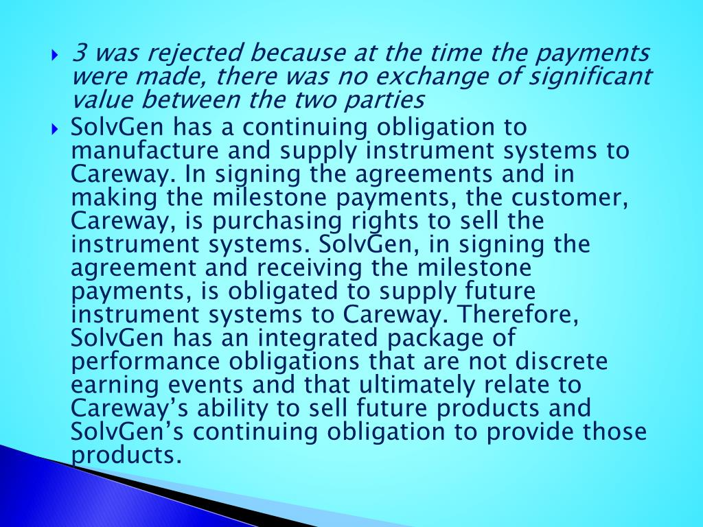 3 was rejected because at the time the payments were made, there was no exchange of significant value between the two