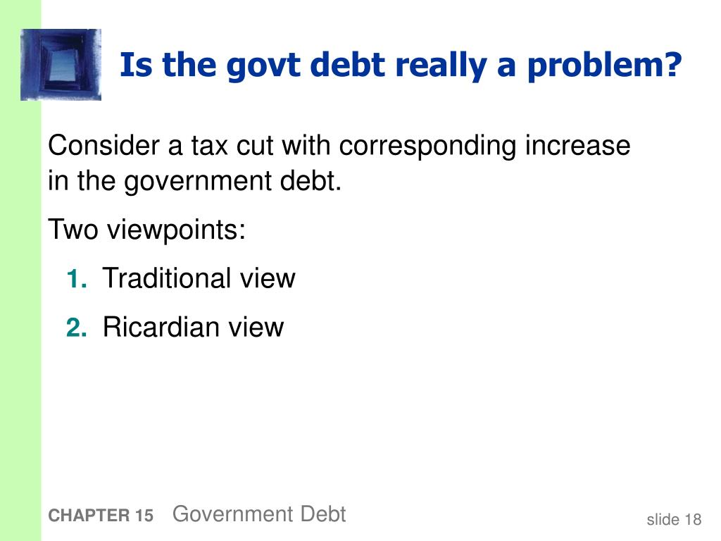 Is the govt debt really a problem?