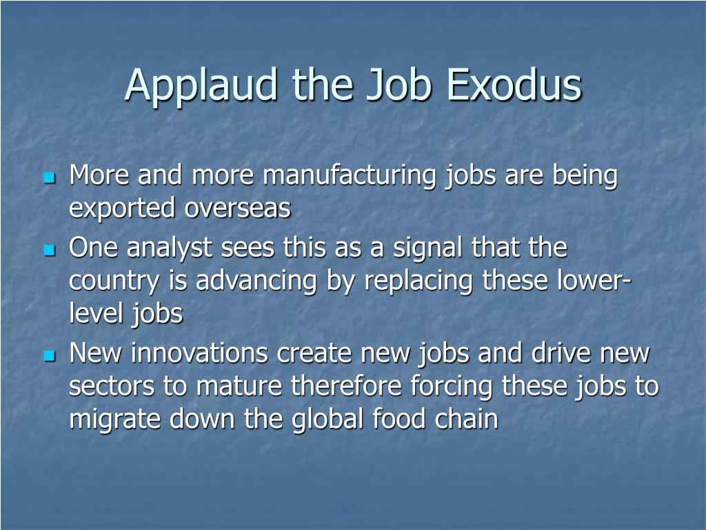Applaud the Job Exodus