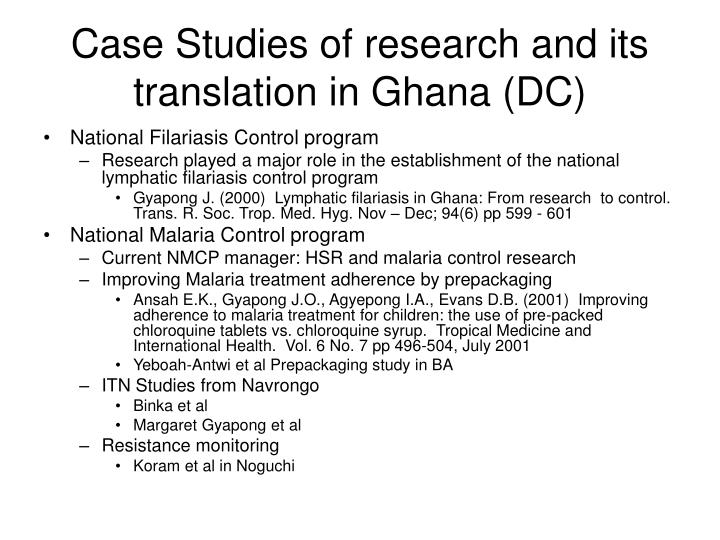 Case Studies of research and its translation in Ghana (DC)