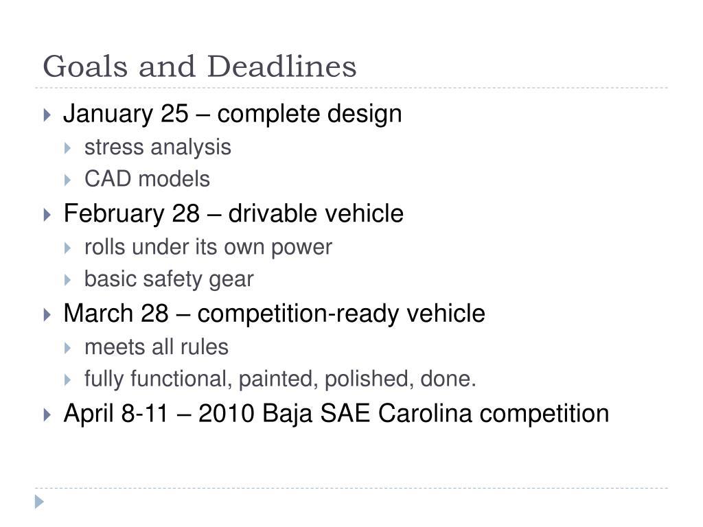 Goals and Deadlines