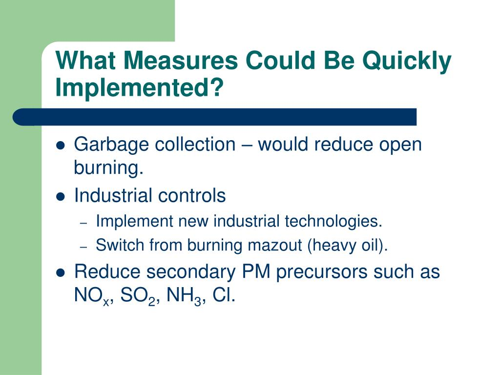 What Measures Could Be Quickly  Implemented?