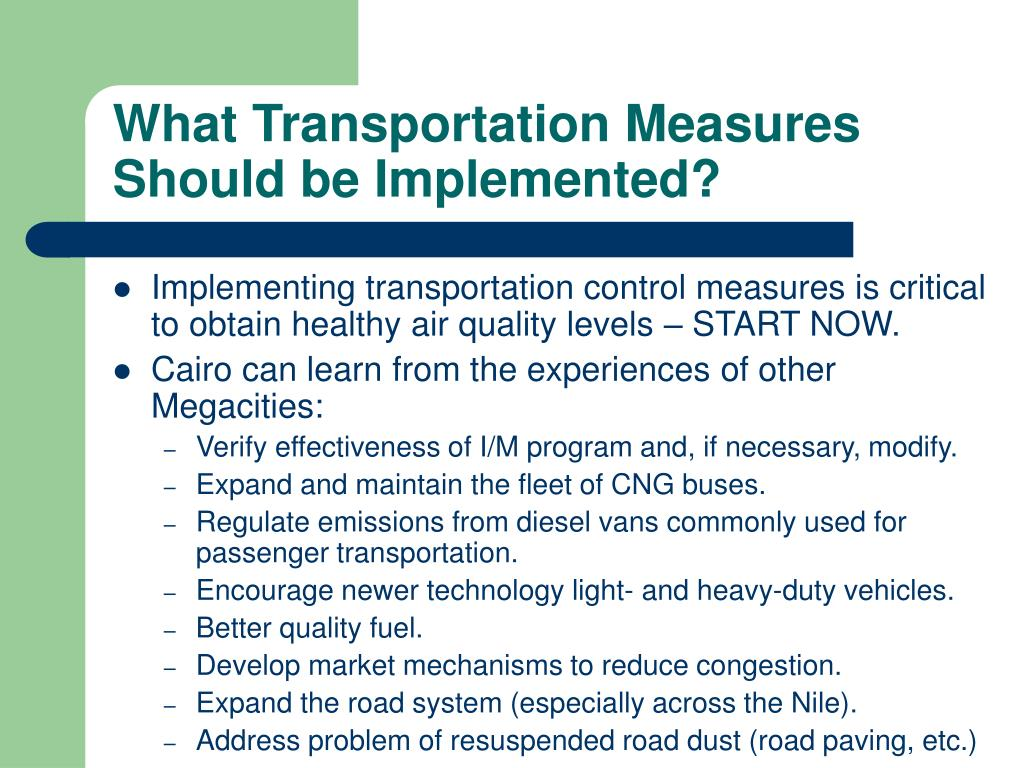 What Transportation Measures Should be Implemented?