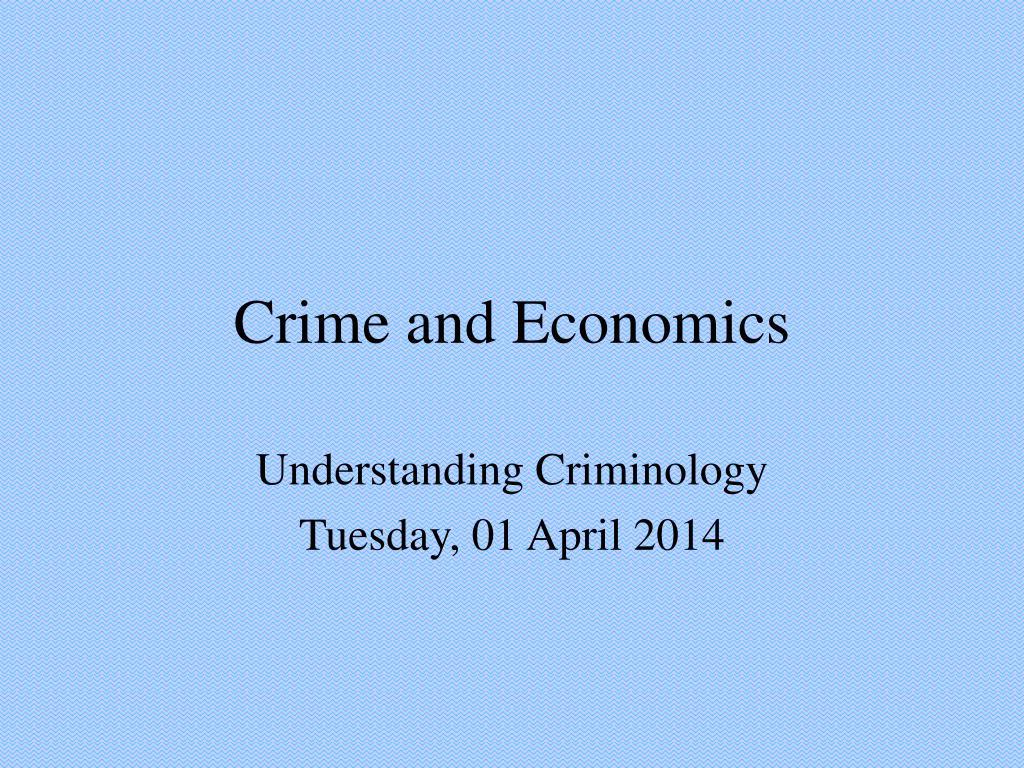 crime and economics l.