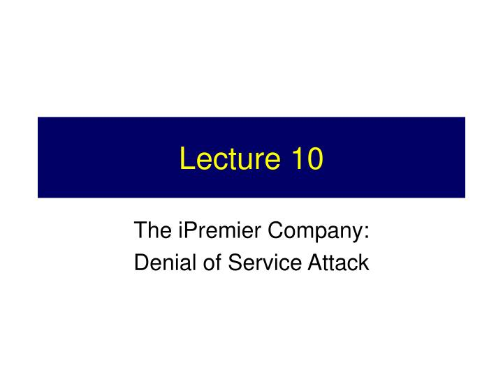 Lecture 10