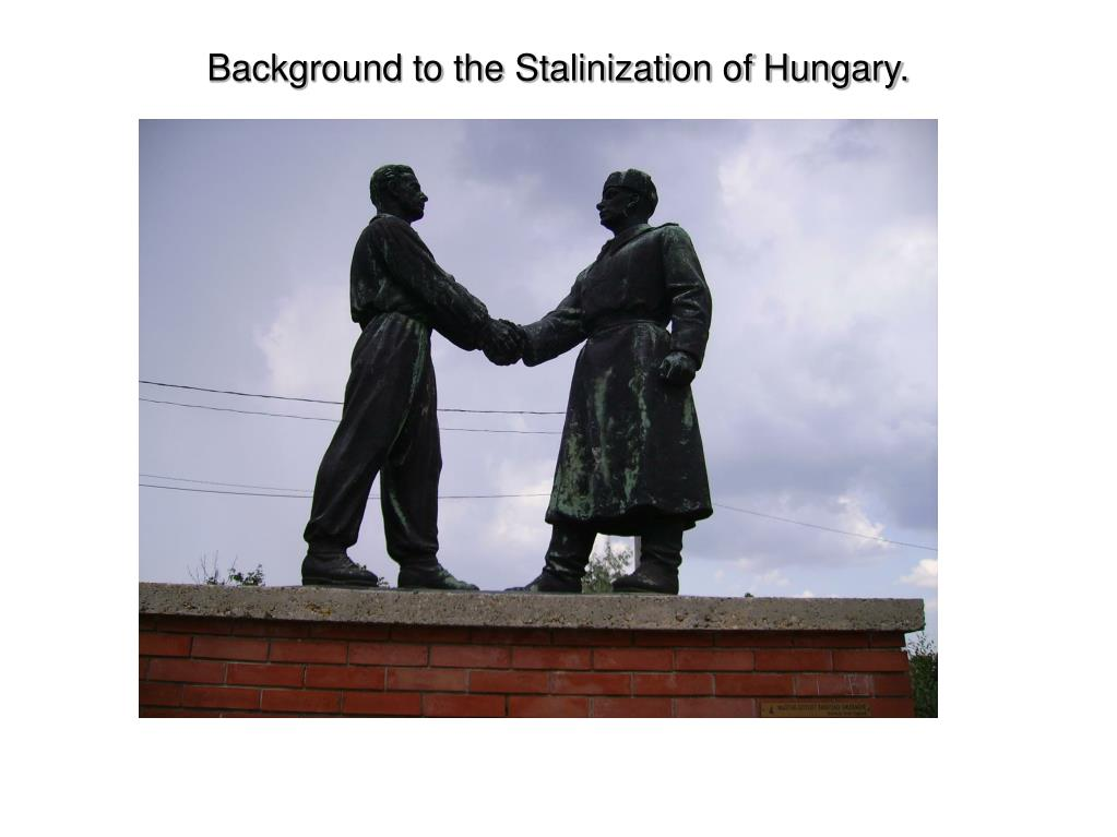 Background to the Stalinization of Hungary.