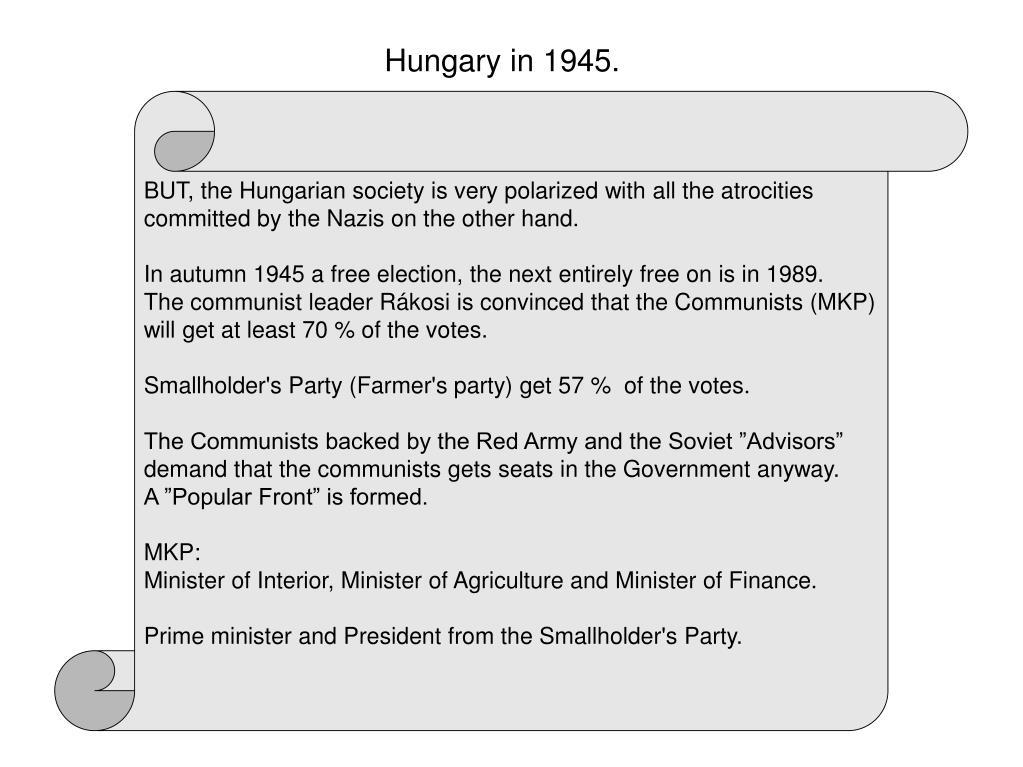 Hungary in 1945.