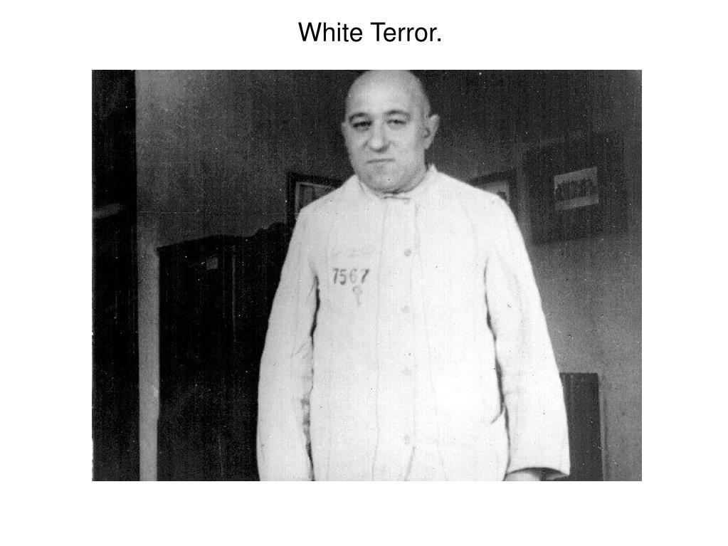 White Terror.