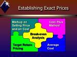 establishing exact prices