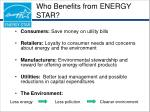 who benefits from energy star