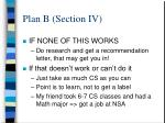 plan b section iv