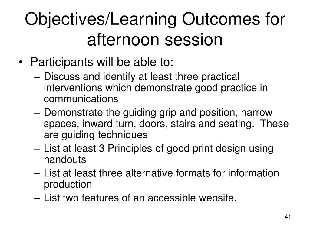 Objectives/Learning Outcomes for afternoon session