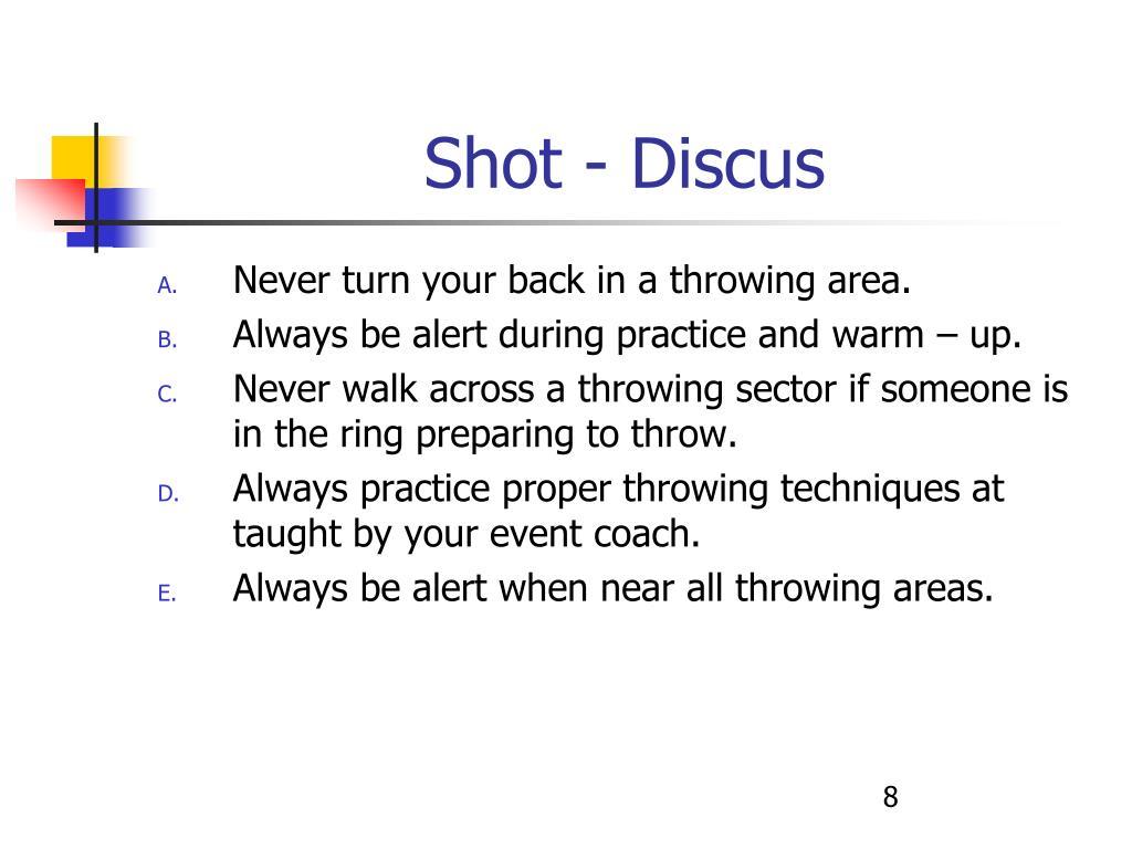 Shot - Discus