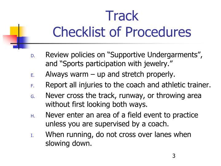 Track checklist of procedures3