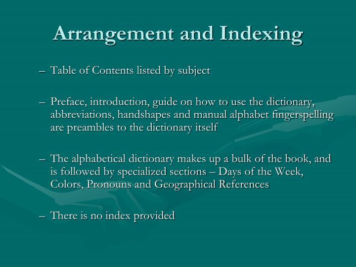 Arrangement and indexing
