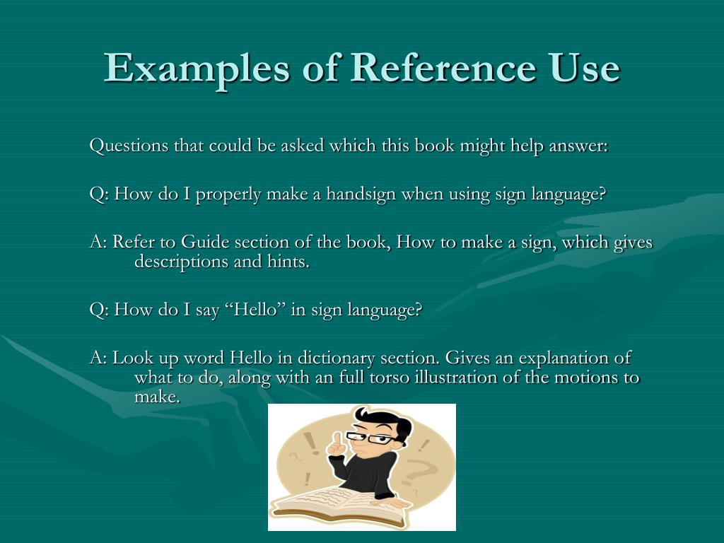 Examples of Reference Use
