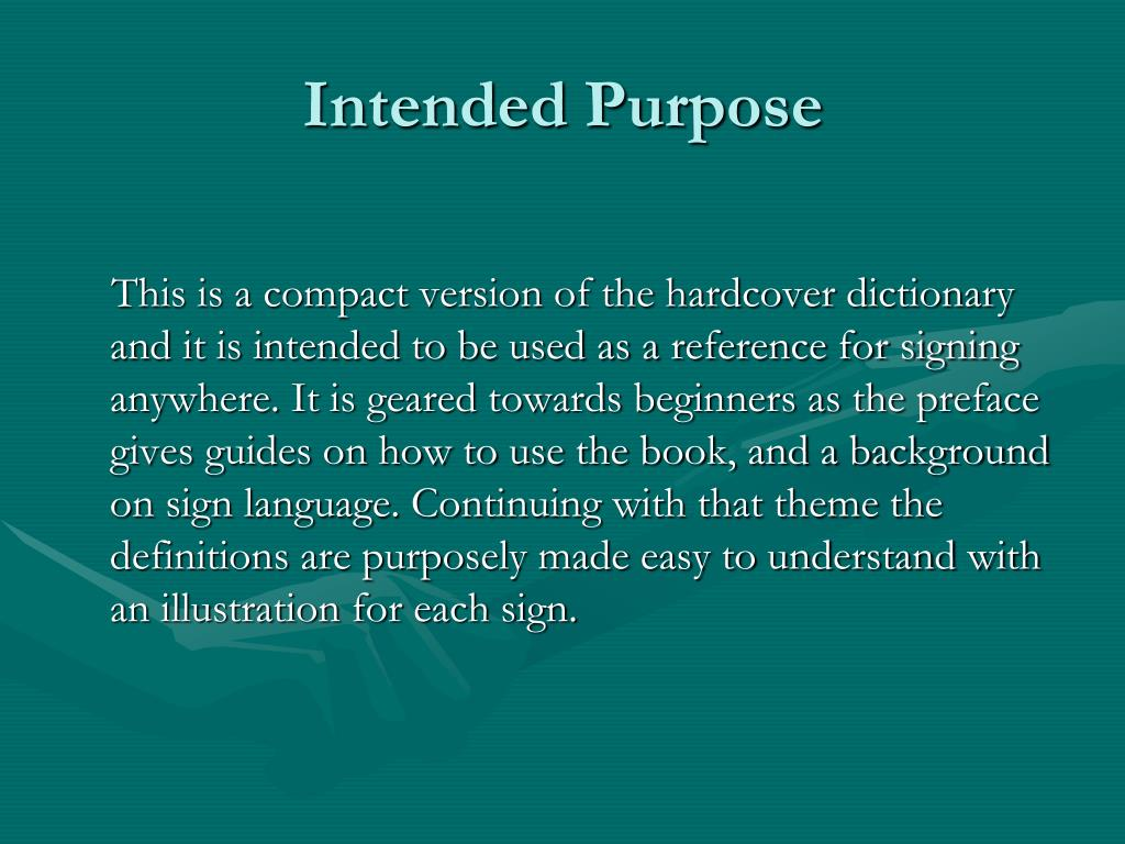 Intended Purpose