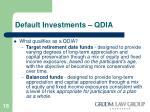 default investments qdia15