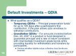 default investments qdia17