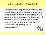 vickers definition of public health