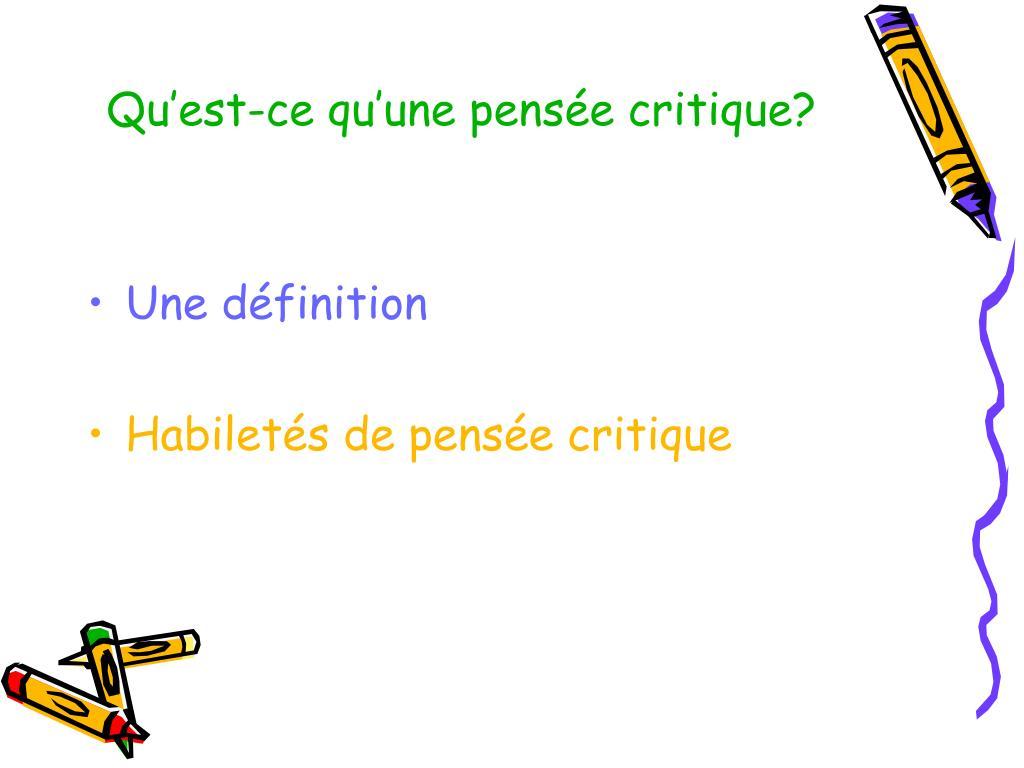 Qu'est-ce qu'une pensée critique?