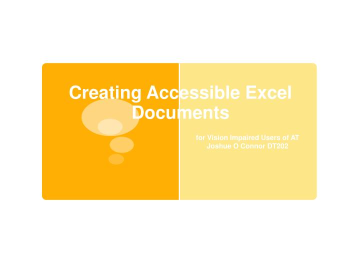 Creating accessible excel documents