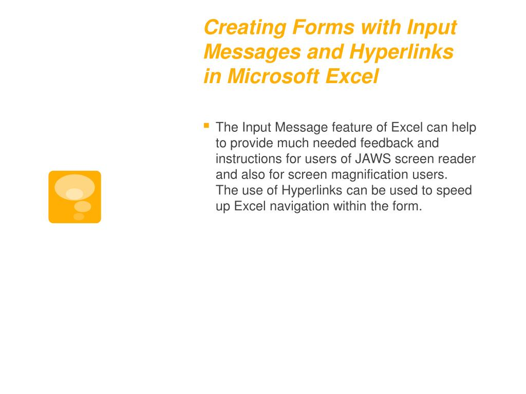 Creating Forms with Input Messages and Hyperlinks in Microsoft Excel