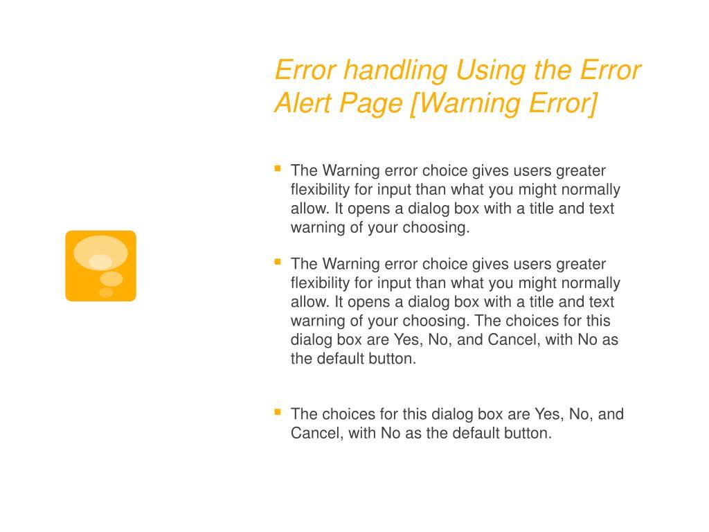 Error handling Using the Error Alert Page [Warning Error]